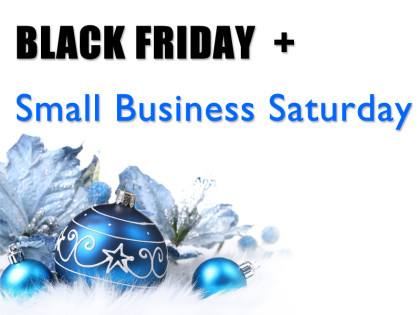 Black Friday & Small Business Saturday Deals!