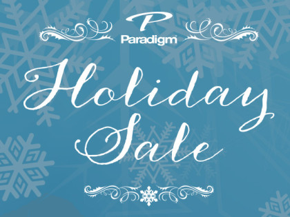 Paradigm Holiday Sale