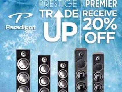 Paradigm Trade Up Sale!